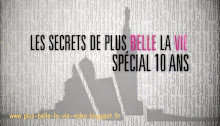 PBLV Prime Les Secrets de Plus belle la vie 10 ans