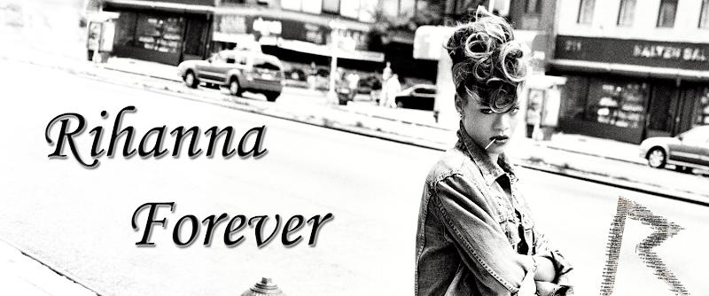 Rihanna Forever