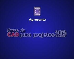 download grátis Vídeo Aula Curso de CAD para Projetos em 3D