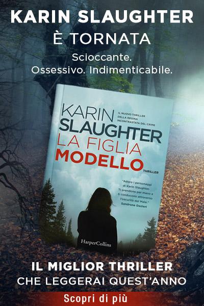 La figlia modello di Karin Slaughter