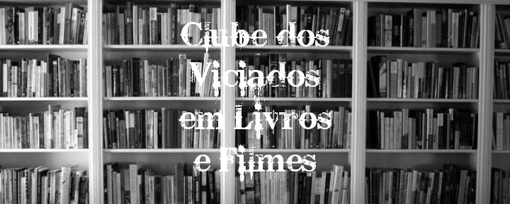 Clube dos Viciados em Livros e Filmes