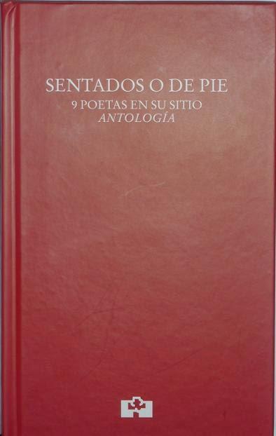 SENTADOS O DE PIE. 9 POETAS EN SU SITIO