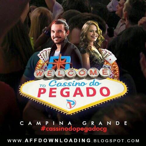 Forró Pegado – Cassino do Pegado – Campina Grande – PB – 27.03.2015