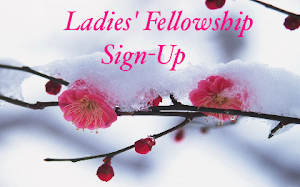 Ladies' Fellowship: please find information on our church website