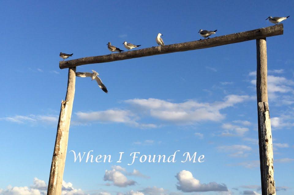 When I found me
