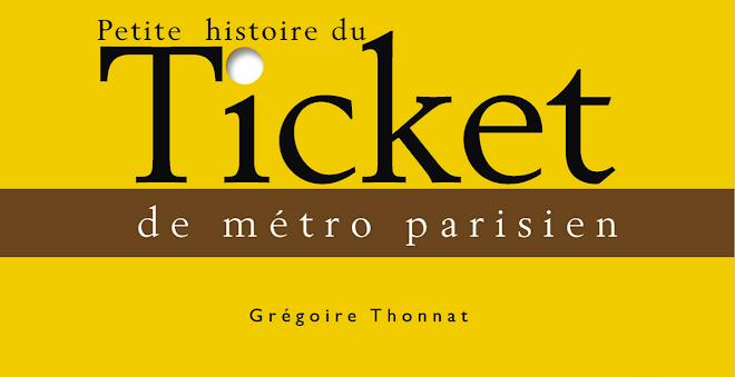 Petite histoire du ticket de métro parisien ...