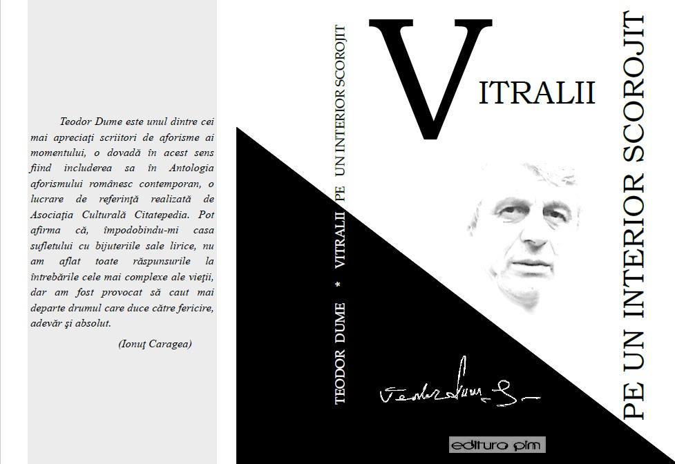 Teodor Dume, carte: Vitralii pe un interior scorojit