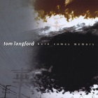 Tom Langford - Here Comes Memory