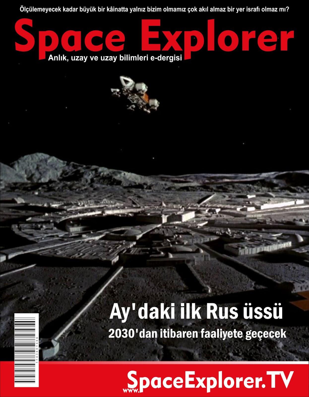 Ay'daki ilk Rus üssü 2030'dan itibaren faaliyete geçecek