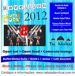 Comemore o Reveillon 2011/2012 no Bora Bora Café