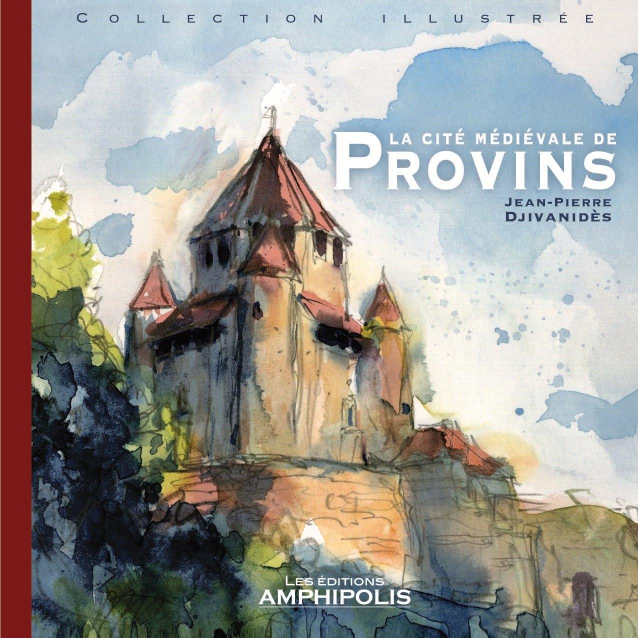 PROVINS, cité médiévale: LE LIVRE