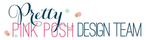 I design for Pretty Pink Posh