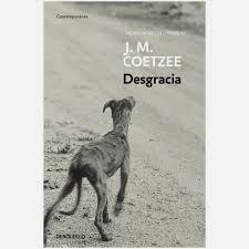 """Club de lectura de Vicálvaro. 10 de abril, """"Desgracia"""", JM Coetzee"""