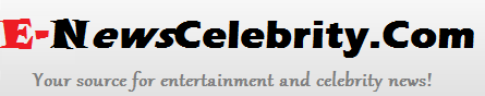 Celebrity News and Entertainment