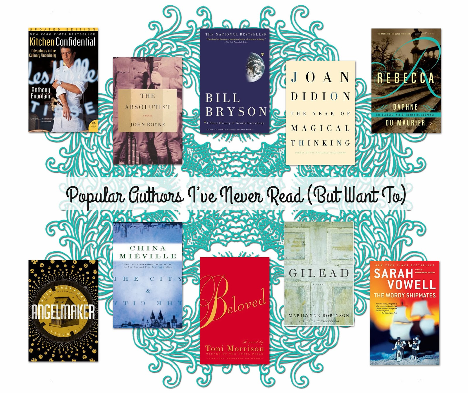 popular authors i've never read but want to