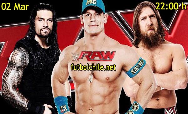WWE Raw en Español Lunes 02 de Marzo 2015 - 22:00 hrs