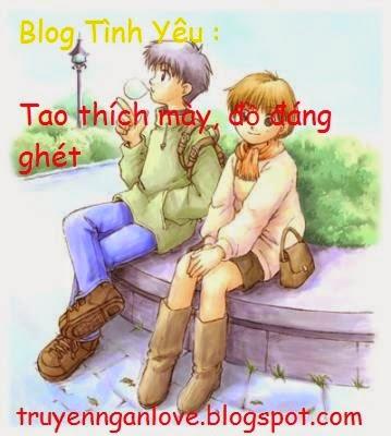 Blog Tình Yêu : Tao thích mày, đồ đáng ghét
