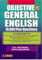 Objective General English : 10,000 Plus Questions by R.S. Aggarwal
