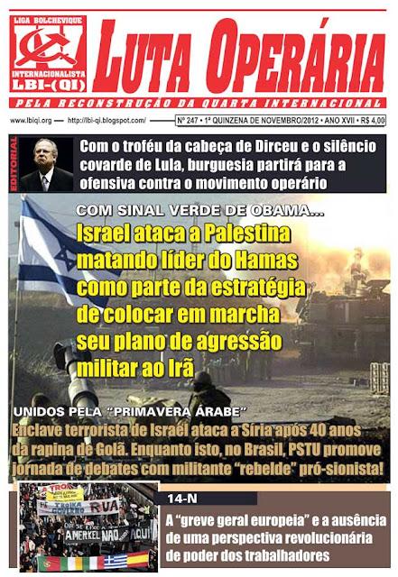 LEIA A EDIÇÃO DO JORNAL LUTA OPERÁRIA, Nº 247, 1ª QUINZENA DE NOVEMBRO/2012