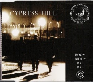Cypress Hill – Boom Biddy Bye Bye (CDS) (1996) (192 kbps)