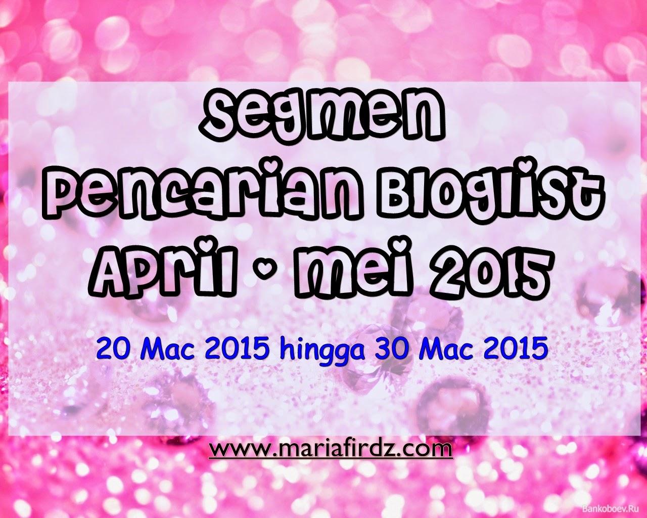 Segmen Pencarian Bloglist April - Mei 2015