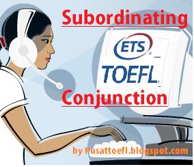 Pengertian dan Jenis Subordinating Conjunction