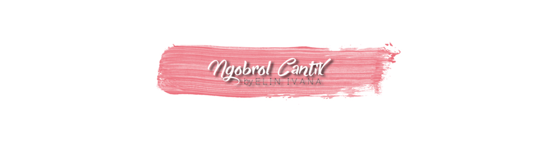:: NGOBROL CANTIK | BEAUTY BLOGGER INDONESIA ::