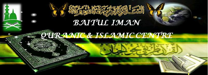BAITUL IMAN QURANIC & ISLAMIC CENTRE