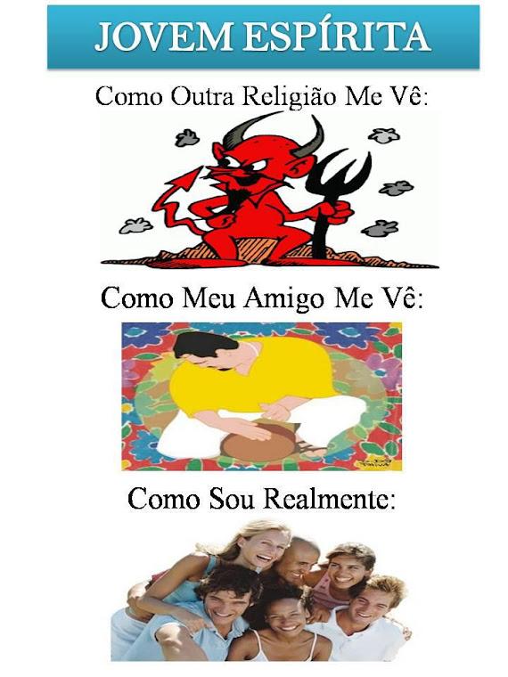 JOVEM ESPÍRITA É ASSIM!