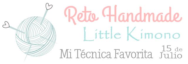 Reto Handmade Little Kimono: Mi técnica favorita 15 de Julio.