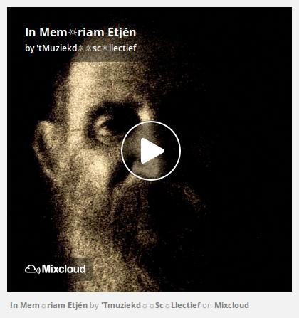 http://www.mixcloud.com/straatsalaat/in-memriam-etj%C3%A9n/