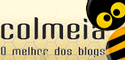 Colmeia: O melhor dos blogs