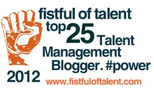 Fistful of Talent v.8.0 Top 25 Talent Management Blogger