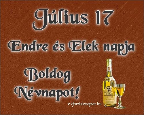 Július 17 - Endre, Elek névnap