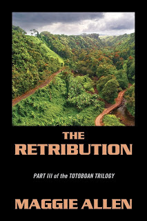 http://www.amazon.com/Retribution-Part-III-Totoboan-Trilogy/dp/1478737107/ref=sr_1_1?ie=UTF8&qid=1433117935&sr=8-1&keywords=The+Retribution%2C+by+Maggie+Allen