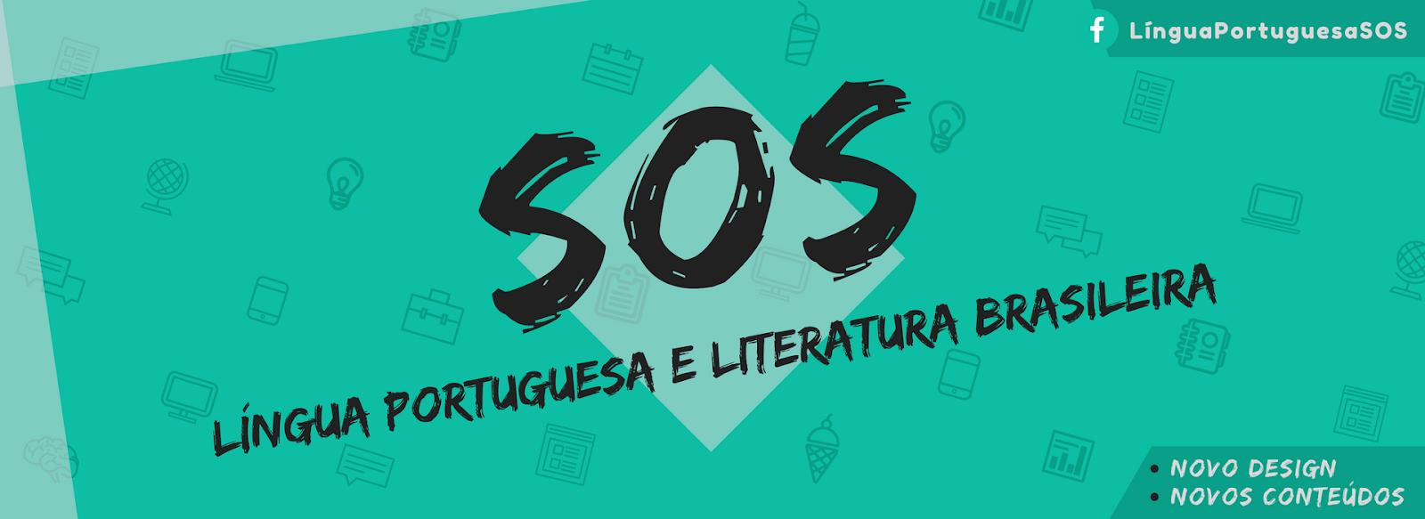 SOS LÍNGUA  PORTUGUESA E LITERATURA  BRASILEIRA