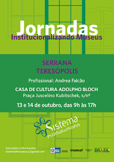 Jornada Institucionalizando Museus - Teresópolis - 13 e 14 de outubro