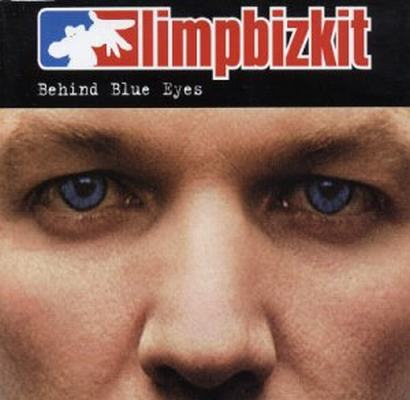 Download Limp Bizkit - Behind Blue Eyes MP3 Música