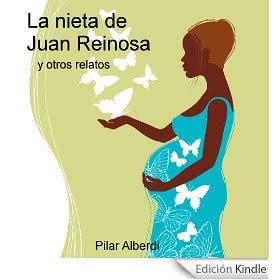 LA NIETA DE JUAN REINOSA y otros relatos