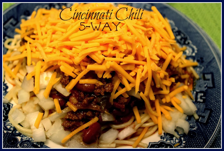 Cincinnati Chili...5-Way!