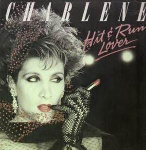 Charlene - Hit And Run Lover (1984)