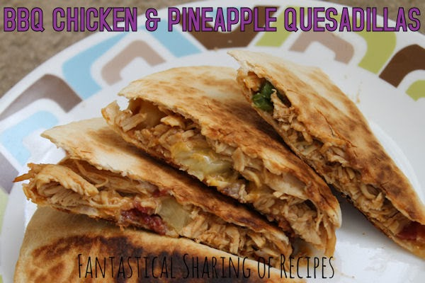 ... and grilled chicken and pineapple quesadillas quesadillas