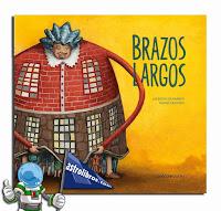 http://astrolibros.com/es/cuentos-infantiles-ilustrados/179-brazos-largos-libro-ilustrado-9788494213120.html