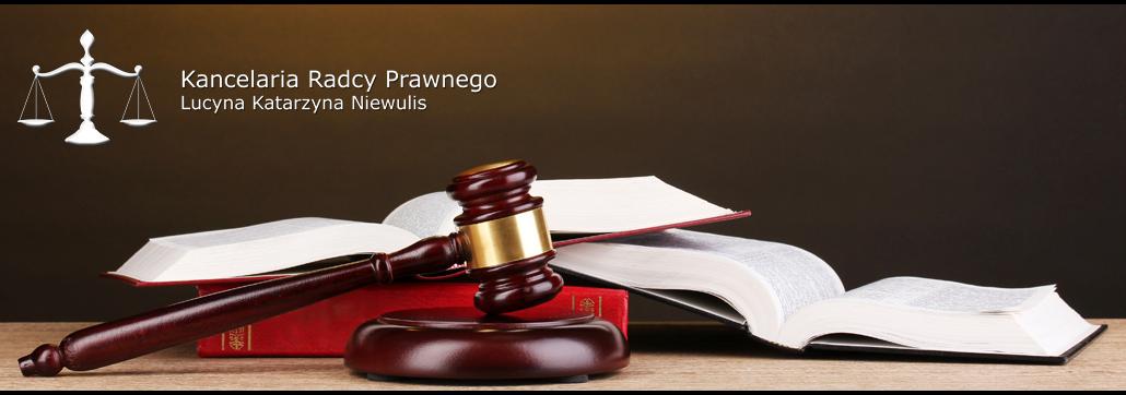 Blog - Kancelarii Radcy Prawnego - Lucyna Katarzyna Niewulis