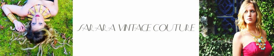Sarara Vintage Couture