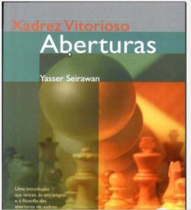 xadrez Download   Xadrez Vitorioso   Yasser Seirewan