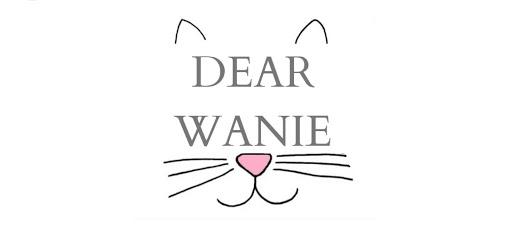 Dear Wanie