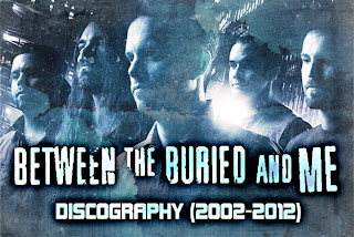 Between the Buried and Me   Discography (2002 2012)