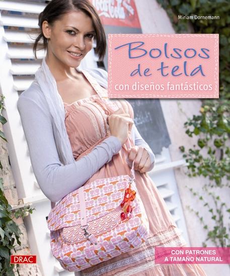Editorial el drac novedades marzo 2012 - Telas para hacer bolsos ...