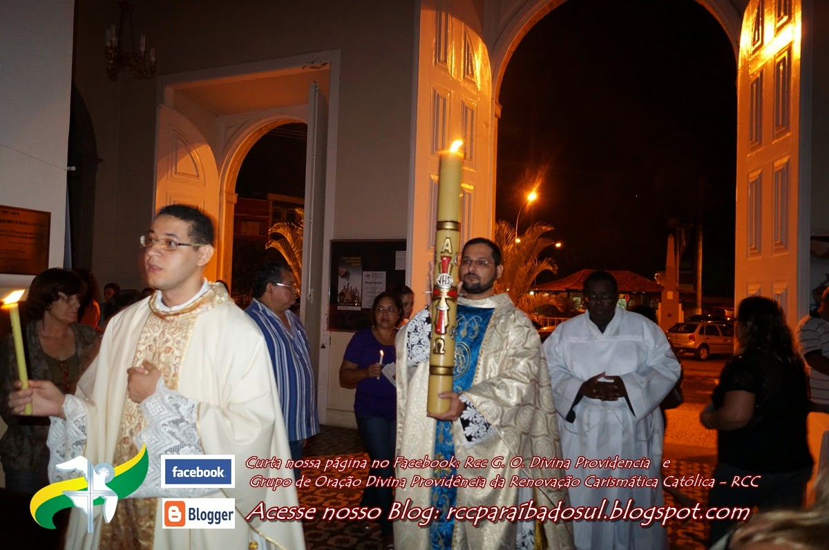 Sábado Santo 19/04/2014: Celebração da Vigília Pascal.